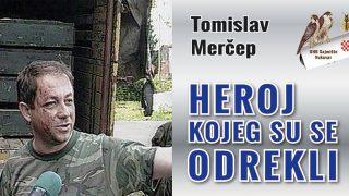 tomislav-mercep-heroj-kojeg-su-se-odrekli