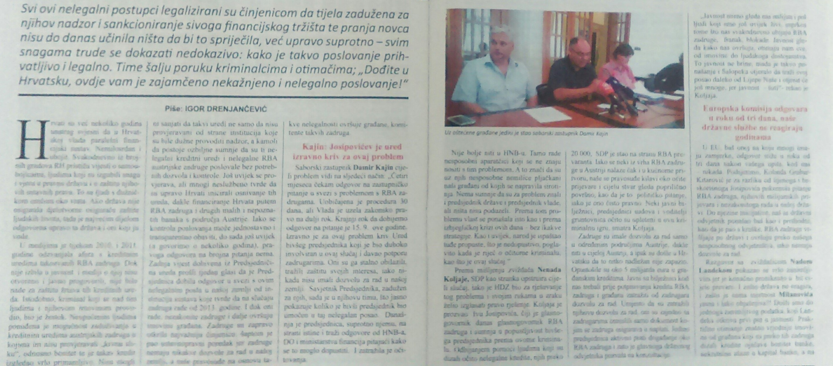 Novinar Igor Drenjančević aktivno je sudjelovao u razotkrivanju kriminala nelegalne pljačke hrvatskih građana