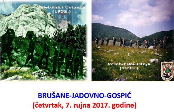 VELEBITSKI USTANAK - BRUŠANE - JADOVNO GOSPIĆ